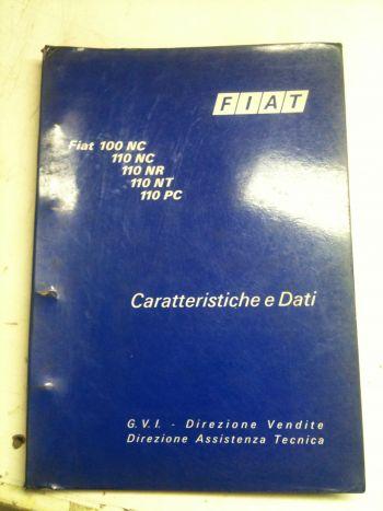FIAT 100NC 110NC 110NR 110NT 110PC LIBRETTO CARATTERISTICHE E DATI 1973